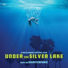 Disasterpeace: Under the Silver Lake (Original Motion Picture Soundtrack)