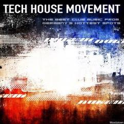 Various Artists: Tech House Movement the Best Club Music from Germany's Hottest Spots