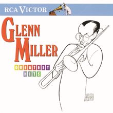 Glenn Miller: Greatest Hits