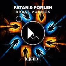 Fatan & Forlen: Brass Voicess