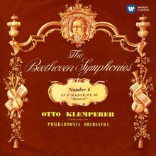 Otto Klemperer: Beethoven: Symphony No. 6, Leonore Overture No. 1
