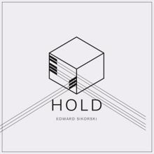 Edward Sikorski: Hold