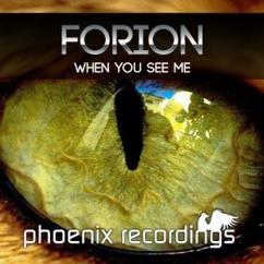 Forion: When You See Me