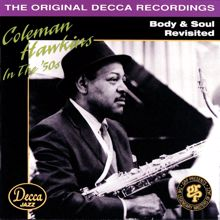 Coleman Hawkins: Body & Soul Revisited