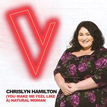 Chrislyn Hamilton: (You Make Me Feel Like A) Natural Woman (The Voice Australia 2018 Performance / Live)