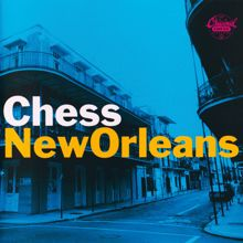 Various Artists: Chess New Orleans