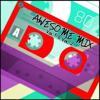 Various Artists: Awesome Mix Vol. 1 & Vol. 2