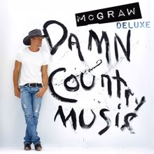 Tim McGraw: Damn Country Music (Deluxe Edition)