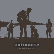 Surunmaa: Nine songs from the valley