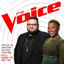 JSOUL, Simone Gundy: You're All I Need To Get By (The Voice Performance)