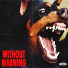 21 Savage, Offset & Metro Boomin: Without Warning