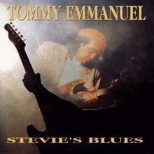 Tommy Emmanuel: Stevie's Blues