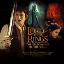 Howard Shore: The Lord Of The Rings: The Fellowship Of The Ring (Original Motion Picture Soundtrack)