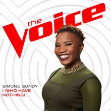 Simone Gundy: I (Who Have Nothing) (The Voice Performance)