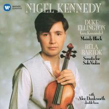 Nigel Kennedy: Bartók: Sonata for Solo Violin - Ellington: Black, Brown and Beige Suite