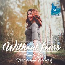 Camilo Yepes, Mafe Alvarez: Without Fears