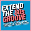 Various Artists: Extend the 80s: Groove
