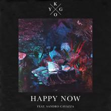 Kygo & Sandro Cavazza: Happy Now