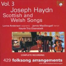 Haydn Trio Eisenstadt, Lorna Anderson & Jamie MacDougall: Haydn: Scottish and Welsh Songs, Vol. 3