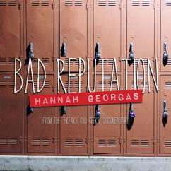 Hannah Georgas: Bad Reputation (From The Freaks And Geeks Documentary)