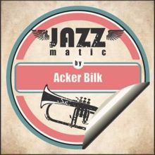Acker Bilk: Goodnight Sweet Prince