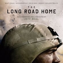Jeff Beal: The Long Road Home (National Geographic Original Series Soundtrack)