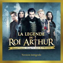 Various Artists: La légende du Roi Arthur (Deluxe Version)