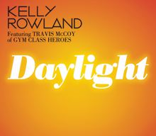Kelly Rowland feat. Travis McCoy of Gym Class Heroes: Daylight (Hex Hector Remix)