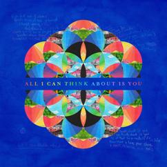 Coldplay: All I Can Think About Is You