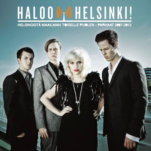 Haloo Helsinki! Helsingistä Maailman Toiselle Puolen ..