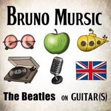 Bruno Mursic: The Beatles on Guitar(s)