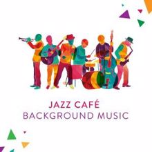 Various Artists: Jazz Café Background Music