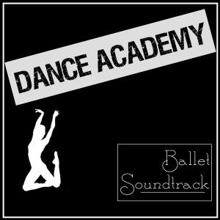 Various Artists: Dance Academy Ballet Soundtrack