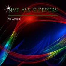 Jive Ass Sleepers: Jive Ass Sleepers Vol. 3