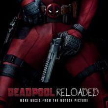Various Artists: Deadpool Reloaded (More Music From The Motion Picture)