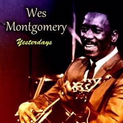 Wes Montgomery: Yesterdays