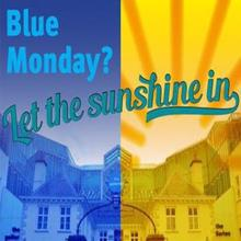 Various Artists: Blue Monday?, Let the Sunshine In