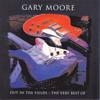 Gary Moore: Out In The Fields - The Very Best Of Gary Moore