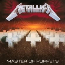 Metallica: Master Of Puppets (Expanded Edition / Remastered)