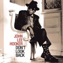 John Lee Hooker: Don't Look Back (2007 Remastered Version)