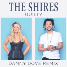 The Shires: Guilty (Danny Dove Remix)
