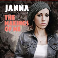 Janna: The Makings Of Me