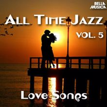 Various Artists: All Time Jazz: Love Songs, Vol. 5
