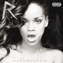 Rihanna: Talk That Talk (Deluxe)
