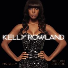 Kelly Rowland: Ms. Kelly: Deluxe Edition