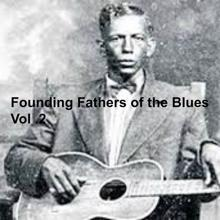 Various Artists: Founding Fathers of the Blues, Vol.2