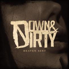 Down & Dirty: Heaven Sent