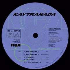 KAYTRANADA: NOTHIN LIKE U / CHANCES