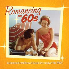 Jack Jezzro, Sam Levine: Romancing The 60's: Instrumental Renditions Of Classic Love Songs Of The 1960s