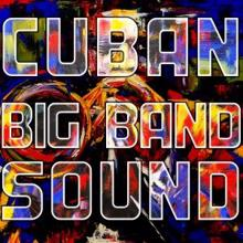 Various Artists: Cuban Big Band Sound